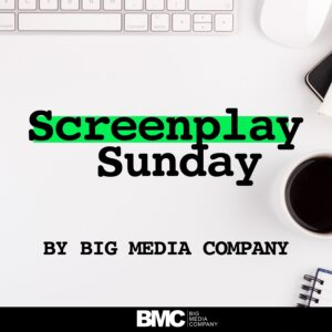 Screenplay Sunday